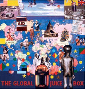 Live Aid - The Global Jukebox
